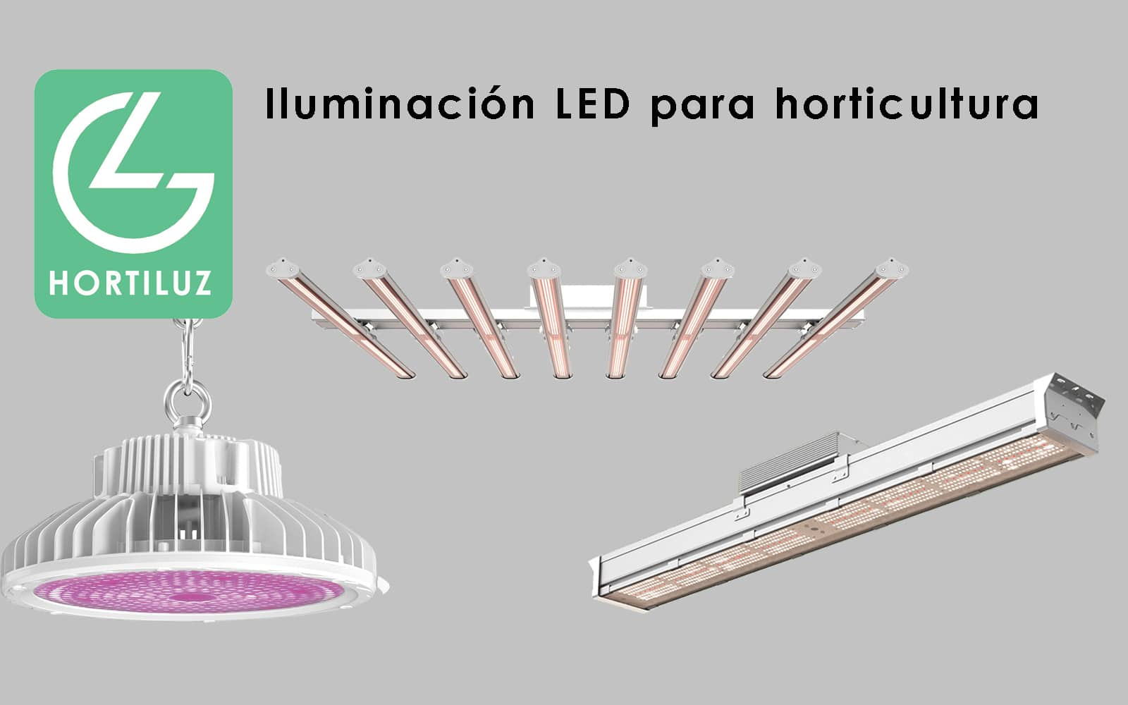 HORTILUZ - iluminación Horticultura